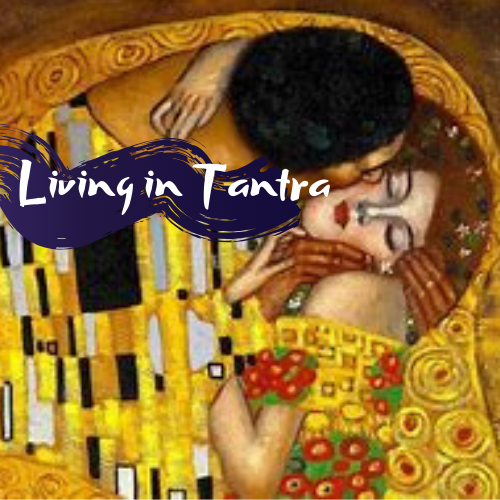 Living in Tantra